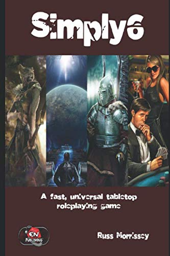 Simply6: A fast, universal, tabletop roleplaying game