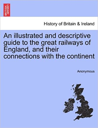 An illustrated and descriptive guide to the great railways of England, and their connections with the continent