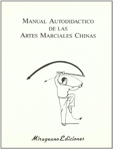 Manual Autodidáctico de Artes Marciales Chinas (Medicinas Blandas) por Various authors