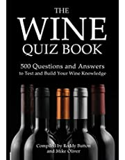 The Wine Quiz Book: 500 Questions and Answers to Test and Build Your Wine Knowledge