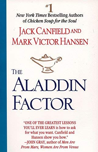 The Aladdin Factor by Jack Canfield Published by Berkley Trade 1st (first) Printing edition (1995) Paperback