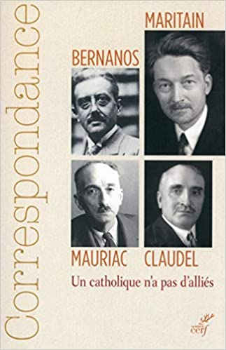 Couverture Correspondance Maritain, Bernanos, Claudel, Mauriac