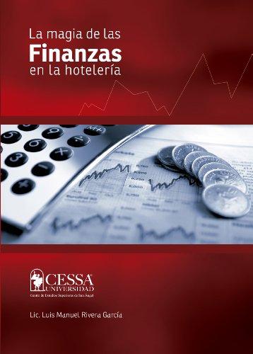 Descargar Libro La Magia De Las Finanzas En La Hotelería: El Dinero Está En La Operación Luis Manuel Rivera García