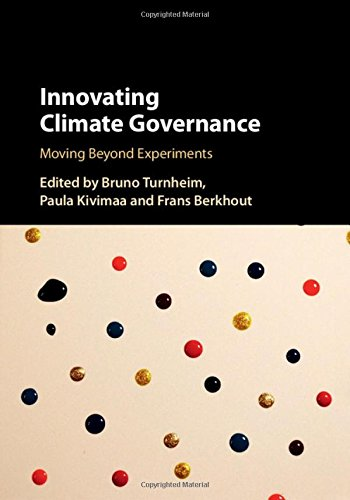 Innovating Climate Governance: Moving Beyond Experiments