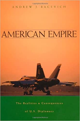 American empire kindle edition by andrew j bacevich politics american empire kindle edition fandeluxe Images
