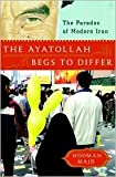 img - for The Ayatollah Begs to Differ 1st (first) edition Text Only book / textbook / text book