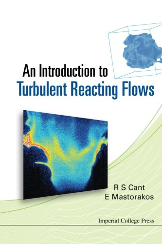 Introduction To Turbulent Reacting Flows, An