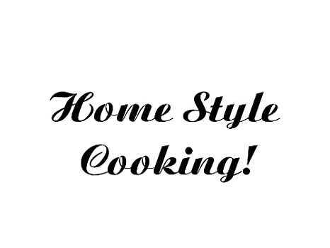 kitchen sayings home style cooking vinyl car decal multiple colors - Kitchen Sayings