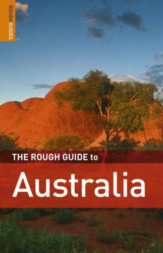 The Rough Guide to Australia 7 (Rough Guide Travel Guides)