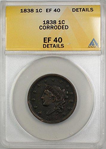 1838 Draped Bust Cent EF-40 ANACS