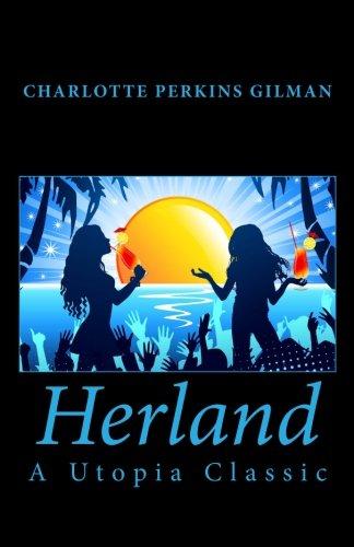 Herland: A Utopia Classic