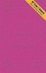 Code of Honor  Women: The Ten Commandments That Define All Bad Girls