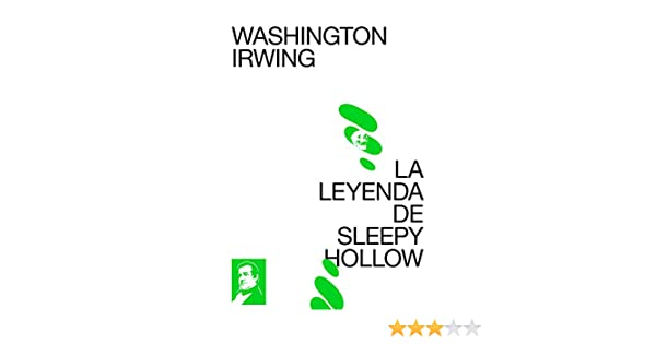 Amazon.com: La leyenda de Sleepy Hollow (Spanish Edition) eBook: Washington Irving: Kindle Store