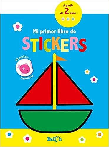 Mi primer libro de stikers Barco Pegatinas Mi primer libro de stickers: Amazon.es: Ballon, Codina, Teresa: Libros