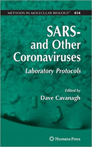 Laden Sie kostenlos epub ebooks google herunter SARS- and Other Coronaviruses: Laboratory Protocols (Methods in Molecular Biology) in German PDF RTF