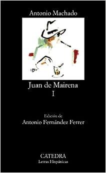 Book's Cover of Juan de Mairena, I: 1 (Letras Hispánicas) (Español) Tapa blanda – 19 junio 2006