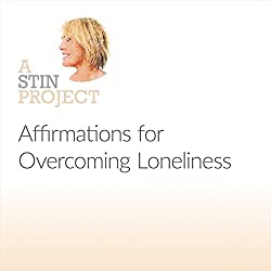 Affirmations for Overcoming Loneliness