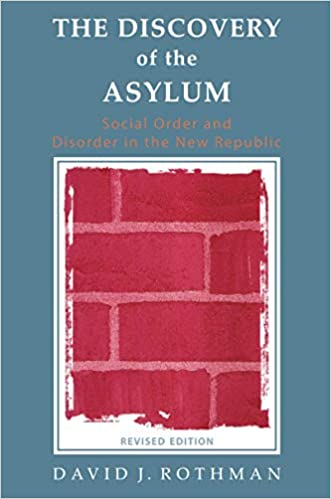 The Discovery of the Asylum (New Lines in Criminology Series)