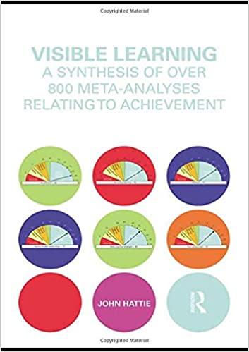 Visible Learning A Synthesis Of Over 800 Meta Analyses Relating To