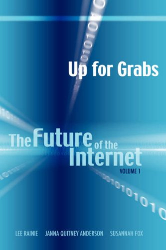 Up for Grabs: The Future of the Internet I