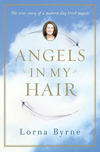 Angels in My Hair: The True Story of a Modern-Day Irish Mystic cover