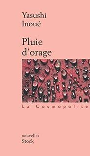 Pluie d'orage : roman, Inoue, Yasushi (1907-1991)