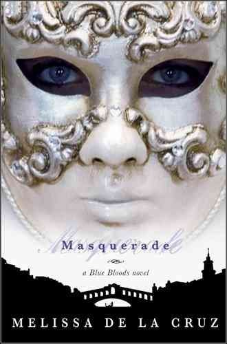 Masquerade - A Blue Bloods Novel