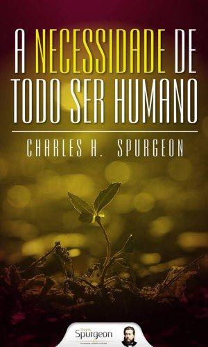 A Necessidade de Todo Ser Humano