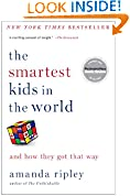 #7: The Smartest Kids in the World: And How They Got That Way