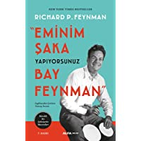 Eminim Şaka Yapıyorsunuz Bay Feynman: Meraklı Bir Şahsiyetin Maceraları