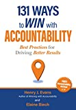 img - for 131 Ways to Win with Accountability book / textbook / text book