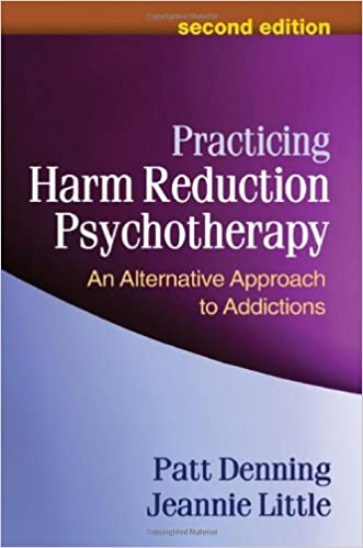 Image result for practicing harm reduction psychotherapy an alternative approach to addictions Denning