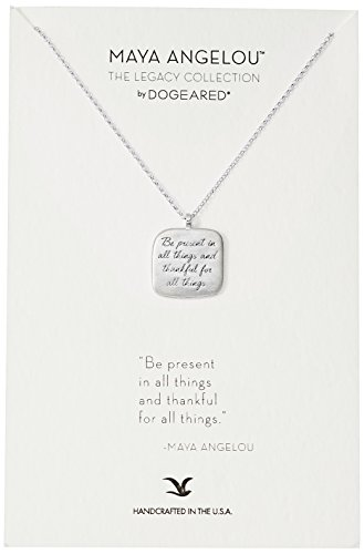 Dogeared Maya Angelou Be Present In All Things Quote Square Pendant Necklace