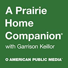 The News from Lake Wobegon, 12-Month Subscription Radio/TV Program by Garrison Keillor Narrated by Garrison Keillor