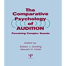 The Comparative Psychology of Audition: Perceiving Complex Sounds