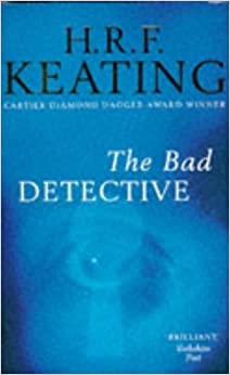 Book The Bad Detective by H. R. F. Keating (1997-01-10)
