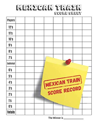 Mexican Train Score Record: Mexican Score Sheets: Mexican Train Dominoes Score Sheets  Chicken Foot Dominoes Game Score Sheets Scoring Pad for Mexican ... Score card book (100 Pages 8.5 x 11 )