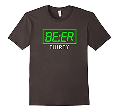 Beer Thirty Shirt | Funny Drinking Time T-Shirt