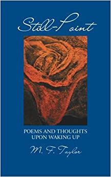 Still-Point: Poems and Thoughts Upon Waking Up