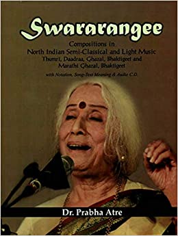 Swararangee (Compositions in North Indian Semi-Classical and Light
