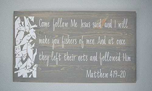 Christian Wood Sign – Bible Verse Wall Art - Wood Wall Décor - Fisher of Men - Matthew 4:19