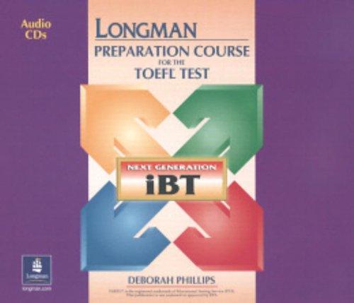 Longman Preparation Course for the Toefl Test iBT Audio CDs (8)