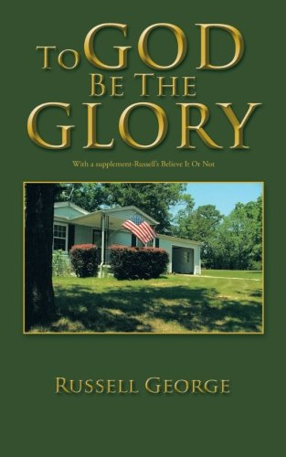 Read Online To God Be The Glory PDF