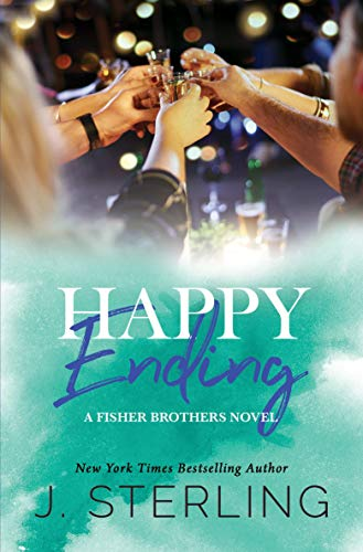 Happy Ending (The Fisher Brothers Book 4) (The Next Best Thing Ending)