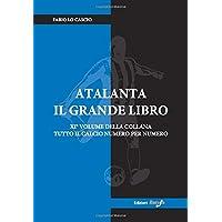 Atalanta il Grande Libro