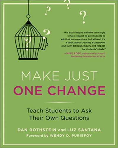 Amazon com: Make Just One Change: Teach Students to Ask Their Own