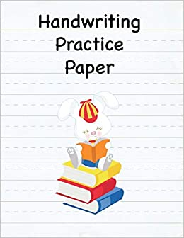 Handwriting Practice Paper: 8 5 x 11 Notebook with Dotted
