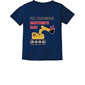 I'm Digging Mother's Day Tractor Loving Boys Gift Toddler Infant Kids T-Shirt