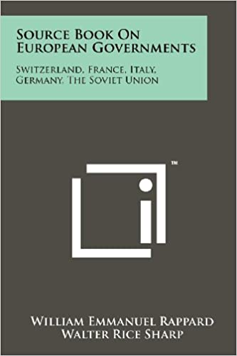 Book Source Book on European Governments: Switzerland, France, Italy, Germany, the Soviet Union