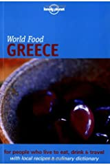 Lonely Planet World Food Greece (Lonely Planet World Food Guides) Paperback